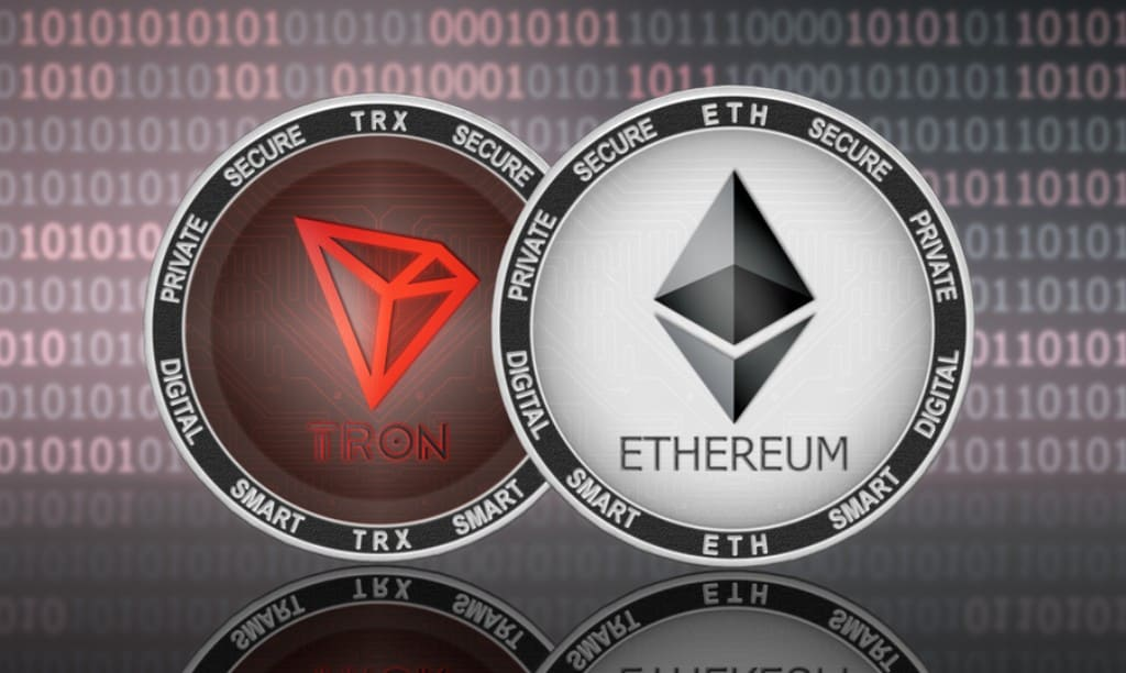 Ethereum and Tron